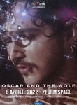 Concert Oscar And The Wolf @ /FORM Space