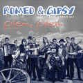 Romeo & Gipsy - Jelem, Jelem