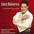 Ionut Dolanescu - Cu Lautarii Dupa Mine