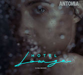"Antonia a lansat clipul piesei ""Hotel Lounge"""