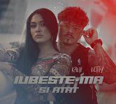 "Kalif si Letty lanseaza videoclipul ""Iubeste-ma si atat"""
