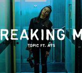 """""""Breaking Me"""", de la Topic si A7S, este cea mai cautata piesa din lume"""