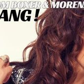 Tom Boxer & Morena - Bang! (single nou)
