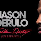 Jason Derulo lanseaza varianta in limba spaniola a single-ului Talk Dirty (audio)