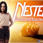 "NesteA a lansat singleul ""Povestea Noastra"""