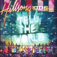 Hillsong - Tell the World