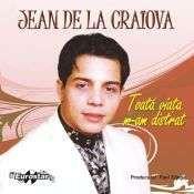 Jean de la Craiova - Toata viata m-am distrat