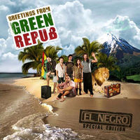 El Negro - Greetings From Green Repub