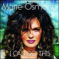 Marie Osmond - I Can Do This