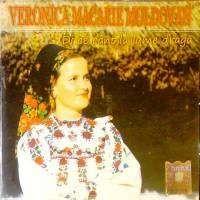 Veronica Macarie Moldovan - Di ce cant la lume draga