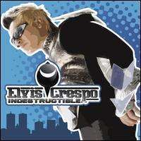 Elvis Crespo - Indestructible