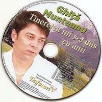 Ghita Munteanu - Tineretea mi s-a dus cu anii