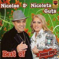 Nicolae & Nicoleta Guta - Best of