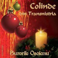 Surorile Osoianu - Colinde din Transnistria