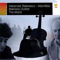 Alexandru Balanescu & Ada Milea - The Island