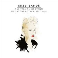 Emeli Sande - Our Version of Events: Live at the Royal Albert Hall