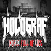 Holograf - World Full Of Lies