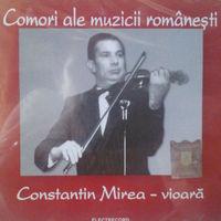 Constantin Mirea - Comori ale muzicii romanesti - Constantin Mirea - vioara