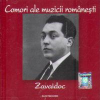 Zavaidoc - Comori ale muzicii romanesti - Zavaidoc