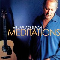 William Ackerman - Meditations