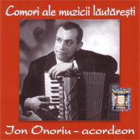 Ion Onoriu - Comori ale muzicii lautaresti - Ion Onoriu - acordeon