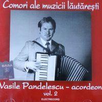 Vasile Pandelescu - Comori ale muzicii lautaresti Vol. 2