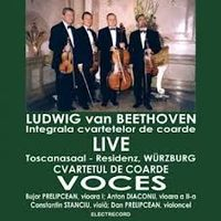 Cvartetul Voces - Ludwig Van Beethoven - Integrala Cvartetelor De Coarde LIVE CD 1