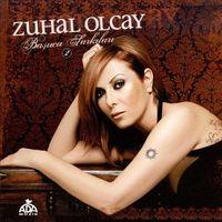 Zuhal Olcay - Basucu Sarkilari, Vol. 2