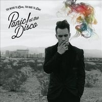 Panic At The Disco - Too Weird to Live, Too Rare to Die!