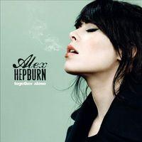 Alex Hepburn - Together Alone