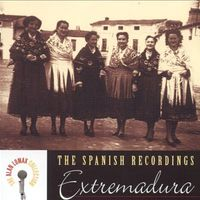 Allan Lomax - The Spanish Recordings: Extremadura