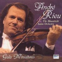 Andre Rieu - Gala Miniatures