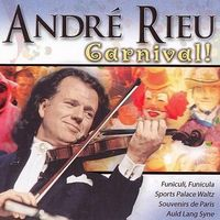 Andre Rieu - Carnival!