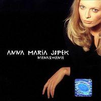 Anna Maria Jopek - Nienasycenie