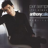 Anthony Callea - Per Sempre