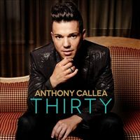 Anthony Callea - Thirty