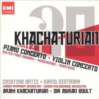 Aram Haciaturian - Khachaturian: Piano Concerto; Violin Concerto; Suites