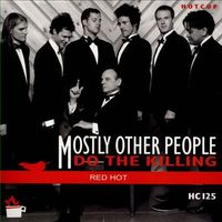 Mostly Other People Do the Killing - Red Hot