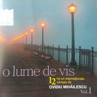 Ovidiu Mihailescu - O lume de vis